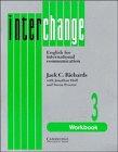 9780521376860: Interchange 3 Workbook: English for International Communication