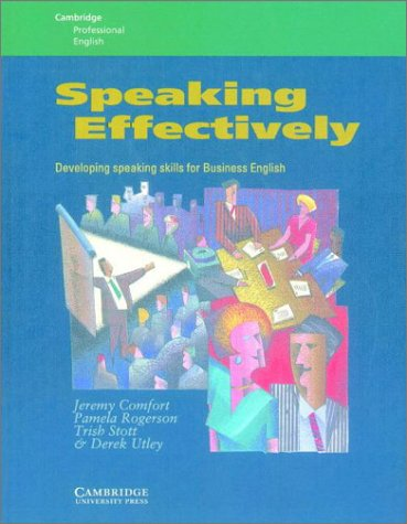 9780521376914: Speaking Effectively: Developing Speaking Skills for Business English