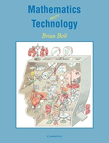 9780521376921: Mathematics Meets Technology