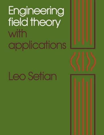 9780521376976: Engineering Field Theory with Applications