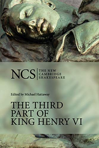 9780521377058: The Third Part of King Henry VI: Pt. 3 (The New Cambridge Shakespeare)