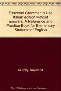 9780521377669: Essential Grammar in Use Italian edition without answers: A Reference and Practice Book for Elementary Students of English