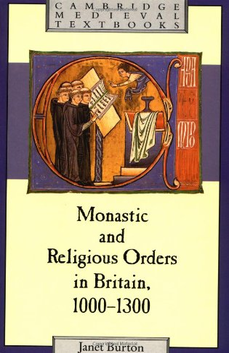 9780521377973: Monastic and Religious Orders in Britain, 1000-1300 (Cambridge Medieval Textbooks)