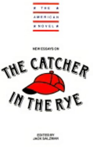 9780521377980: New Essays on the Catcher in the Rye (The American Novel)