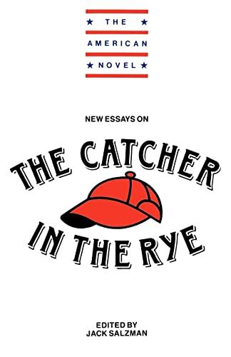 New Essays on The Catcher in the: Jack Salzman