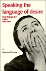9780521378079: Speaking the Language of Desire: The Films of Carl Dreyer