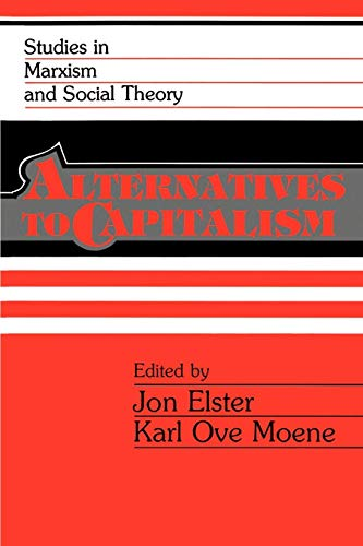 9780521378154: Alternatives to Capitalism Paperback (Studies in Marxism and Social Theory)