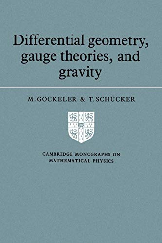 9780521378215: Differential Geometry, Gauge Theories, and Gravity (Cambridge Monographs on Mathematical Physics)