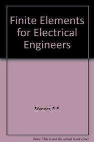 9780521378291: Finite Elements for Electrical Engineers