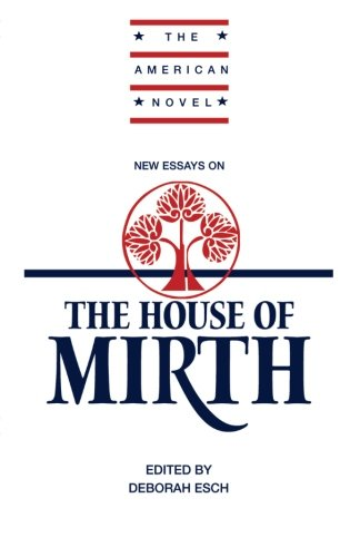 9780521378338: New Essays on 'The House of Mirth' Paperback (The American Novel)