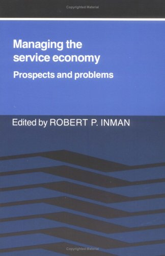 9780521378581: Managing the Service Economy: Prospects and Problems