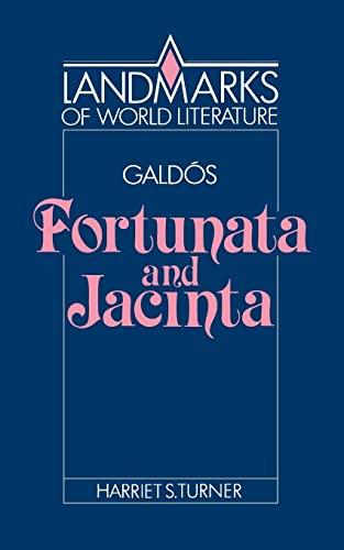 9780521378680: Galdós: Fortunata and Jacinta (Landmarks of World Literature)