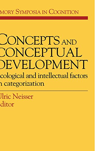 9780521378758: Concepts and Conceptual Development: Ecological and Intellectual Factors in Categorization (Emory Symposia in Cognition)
