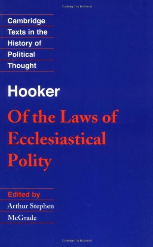Of the Laws of Ecclesiastical Polity (Cambridge: Hooker, Richard