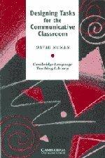 9780521379151: Designing Tasks for the Communicative Classroom (Cambridge Language Teaching Library)
