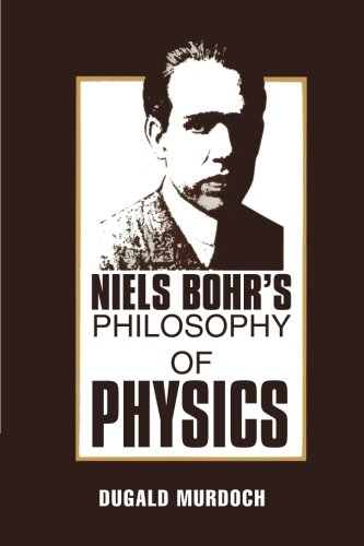 9780521379274: Niels Bohr's Philosophy of Physics Paperback