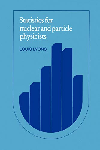 9780521379342: Statistics for Nuclear and Particle Physicists
