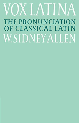 9780521379366: Vox Latina: A Guide to the Pronunciation of Classical Latin