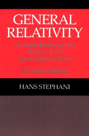 9780521379410: General Relativity: An Introduction to the Theory of Gravitational Field