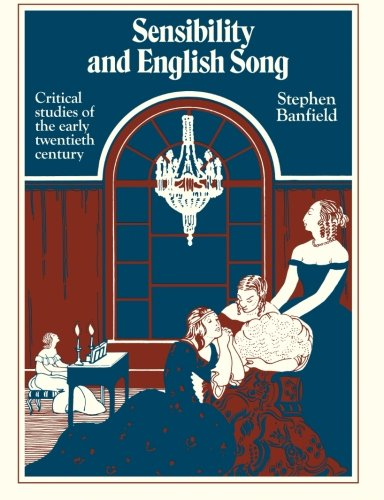 9780521379441: Sensibility and English Song: Critical Studies of the Early Twentieth Century