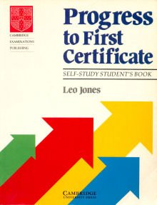 9780521379588: Progress to First Certificate Self-study student's book