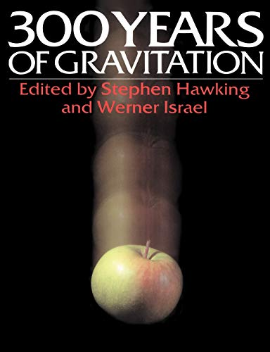 9780521379762: Three Hundred Years of Gravitation