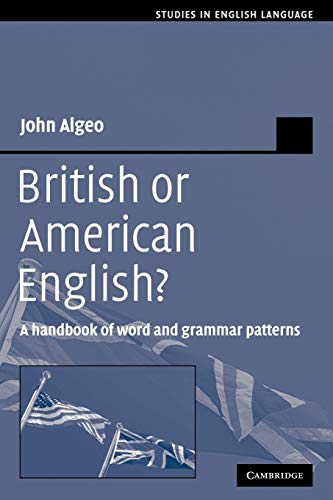 9780521379939: British or American English? Paperback: A Handbook of Word and Grammar Patterns (Studies in English Language)
