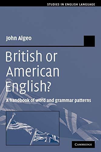 9780521379939: British or American English?: A Handbook of Word and Grammar Patterns (Studies in English Language)