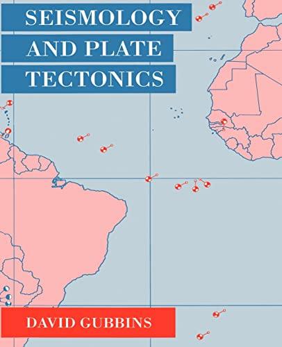9780521379953: Seismology and Plate Tectonics