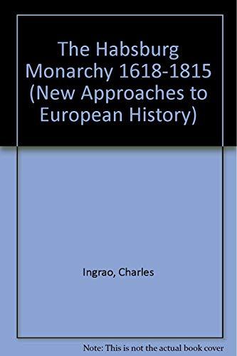 9780521380096: The Habsburg Monarchy 1618-1815