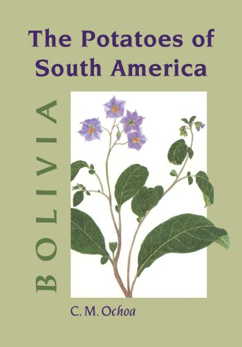 The Potatoes of South America: Bolivia: Carlos M. Ochoa