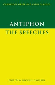 9780521380294: Antiphon: The Speeches (Cambridge Greek and Latin Classics)