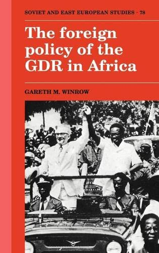 9780521380386: The Foreign Policy of the GDR in Africa