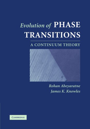 9780521380515: Evolution of Phase Transitions: A Continuum Theory