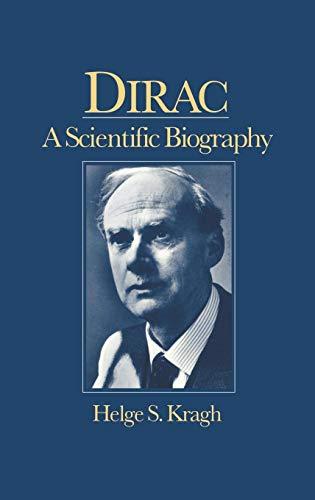 9780521380898: Dirac: A Scientific Biography