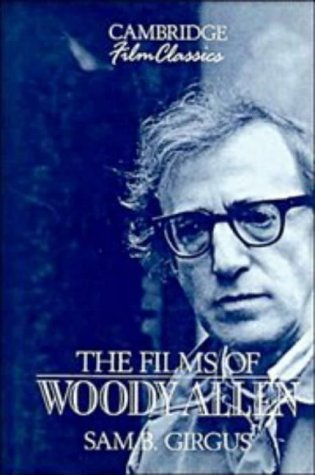 9780521380959: The Films of Woody Allen (Cambridge Film Classics)