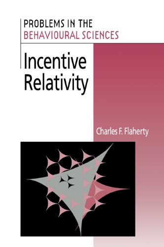 9780521381185: Incentive Relativity (Problems in the Behavioural Sciences)