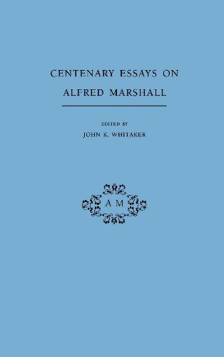 Centenary Essays on Alfred Marshall: Whitaker, John K.