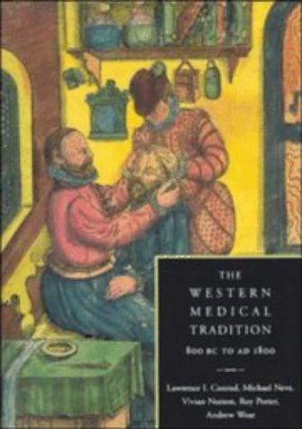 9780521381352: The Western Medical Tradition: 800 BC to AD 1800