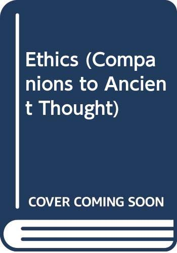 9780521381611: Ethics (Companions to Ancient Thought)