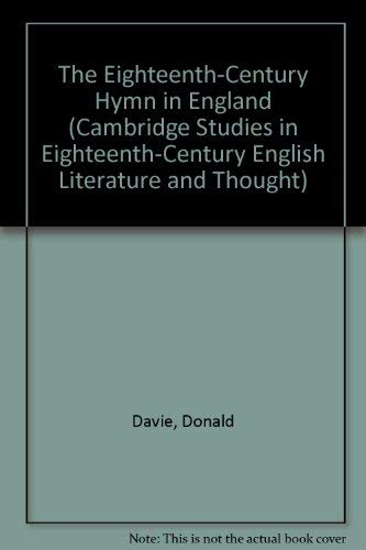 9780521381680: The Eighteenth-Century Hymn in England (Cambridge Studies in Eighteenth-Century English Literature and Thought)