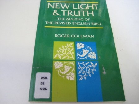 9780521381710: New Light and Truth: The Making of the Revised English Bible
