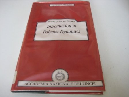 9780521381727: Introduction to Polymer Dynamics (Lezioni Lincee)