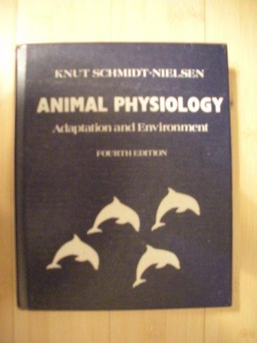 9780521381963: Animal Physiology: Adaptation and Environment