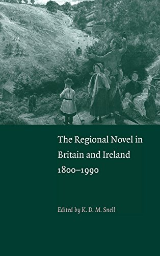 9780521381970: The Regional Novel in Britain and Ireland: 1800-1990