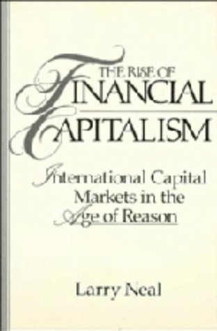 9780521382052: The Rise of Financial Capitalism: International Capital Markets in the Age of Reason