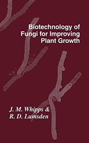 9780521382366: Biotechnology of Fungi for Improving Plant Growth (British Mycological Society Symposia)