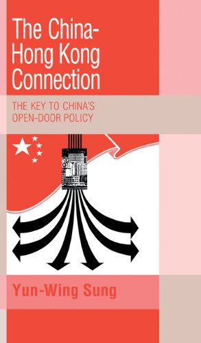 The China-Hong Kong Connection: The Key to China's Open Door Policy. (Trade and Development Series)