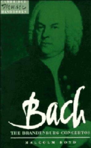 9780521382762: Bach: The Brandenburg Concertos (Cambridge Music Handbooks)