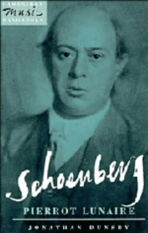 9780521382793: Schoenberg: Pierrot Lunaire (Cambridge Music Handbooks)